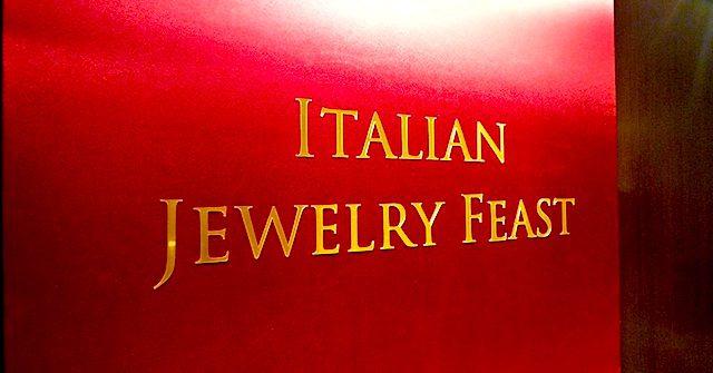ITALIAN JEWELRY FEAST