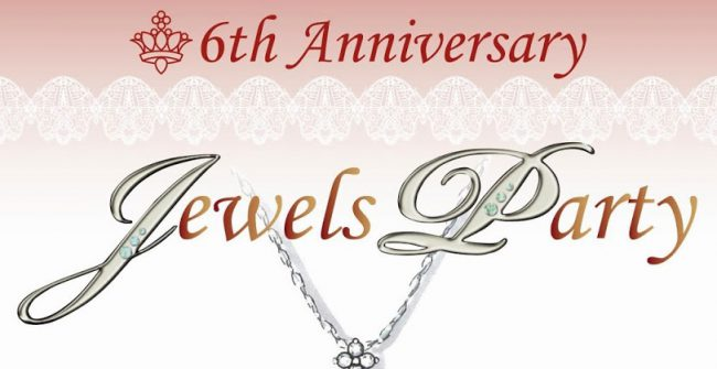 6th Anniversary Jewels Party